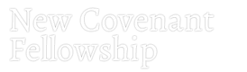 New Covenant Fellowship